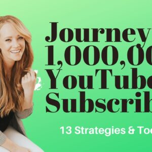 0 to 1 Million Subscribers | 13 YouTube Strategies & Tools for Growth