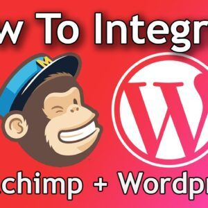 How To Integrate Mailchimp with Wordpress Easy Tutorial For