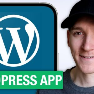 How to Use WordPress App to Manage Your Website