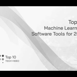 Top 10 Machine Learning Software Tools for 2021   EM360