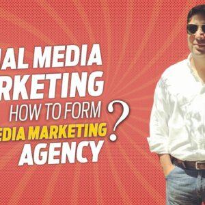 What is social media marketing?   Forming a Social media marketing agency (SMMA)