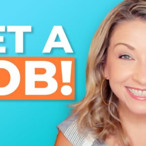 How to Get a Job | The ULTIMATE Guide