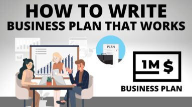 How to Write a Business Plan that Works!