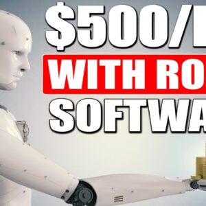 Make Money Online Using ROBOT A.I SOFTWARE & Earn $500/Day (Start Today)