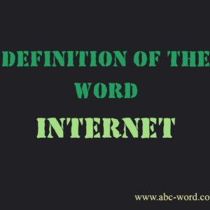 Definition of the word quotInternetquot