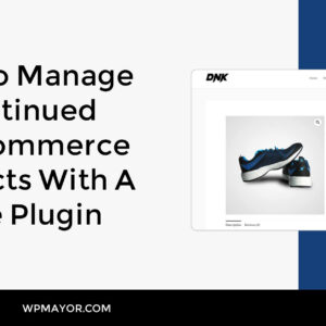 Discontinued WooCommerce Products
