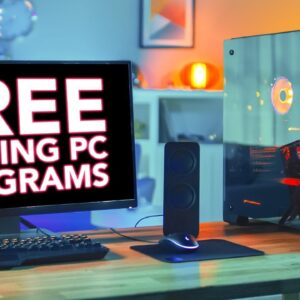 25 FREE PC Programs Every Gamer Should Have [2021]