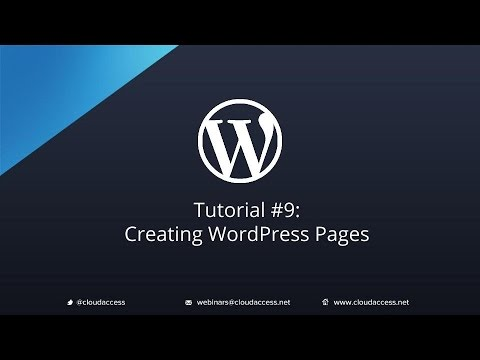 Tutorial 9 Creating WordPress Pages